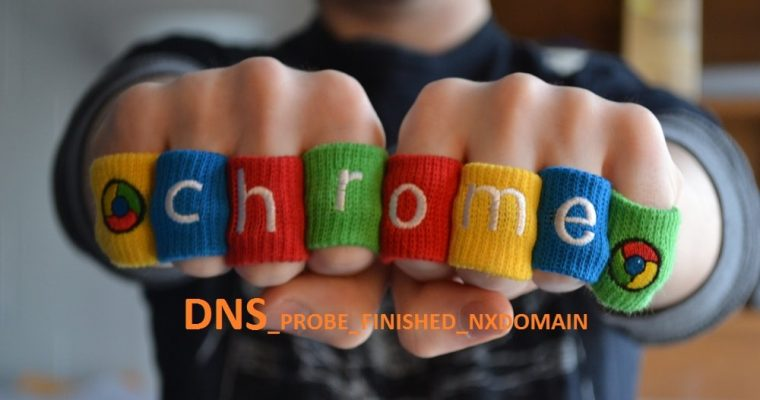 dns_probe_finished_nxdomain-error-in-chrome