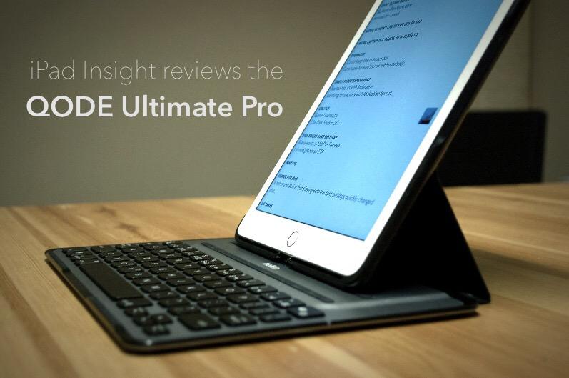 بررسی کیس کیبورد Belkin QODE Ultimate Pro برای آیپد ایر۲