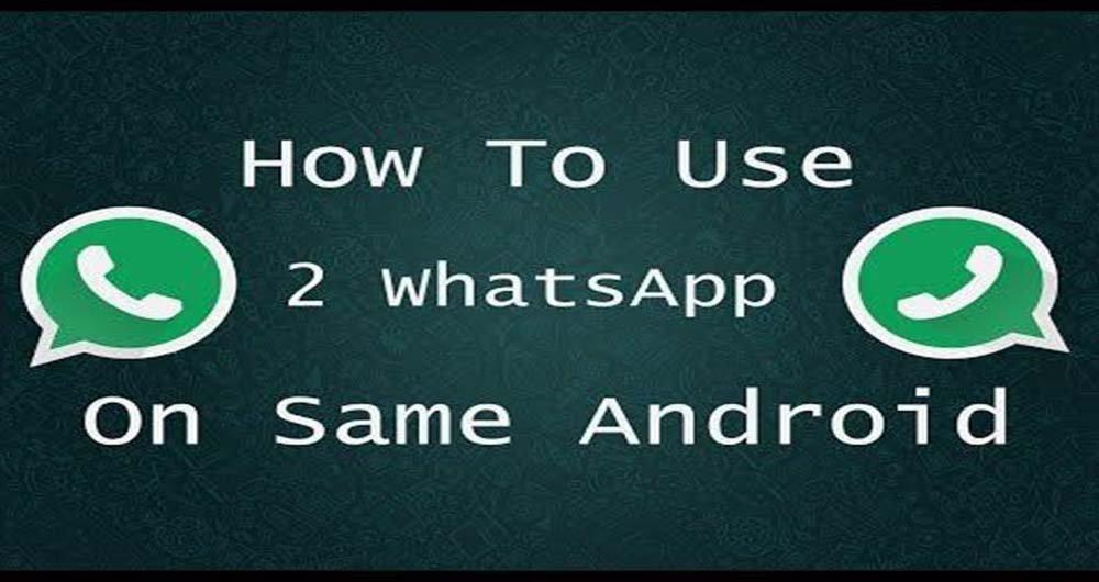 دو اکانت whatapp در یک گوشی دو سیم کارته آندرویدی
