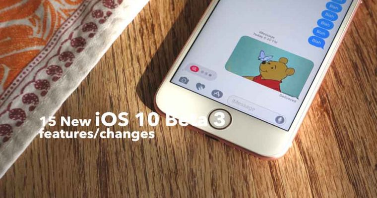 ۱۵-new-ios-10-beta-3-features-changes