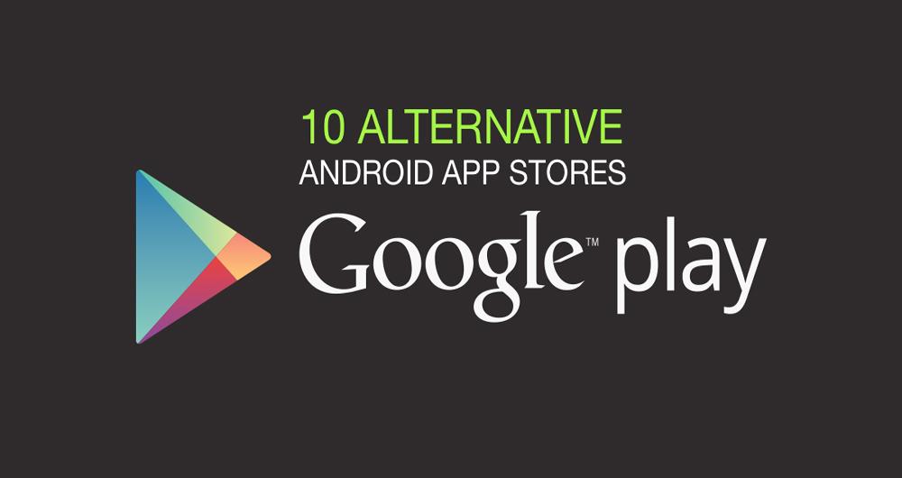 بررسی جایگزین های گوگل پلی استور