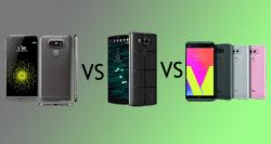 مقایسه گوشیهای الجی V20وV10وLG G5