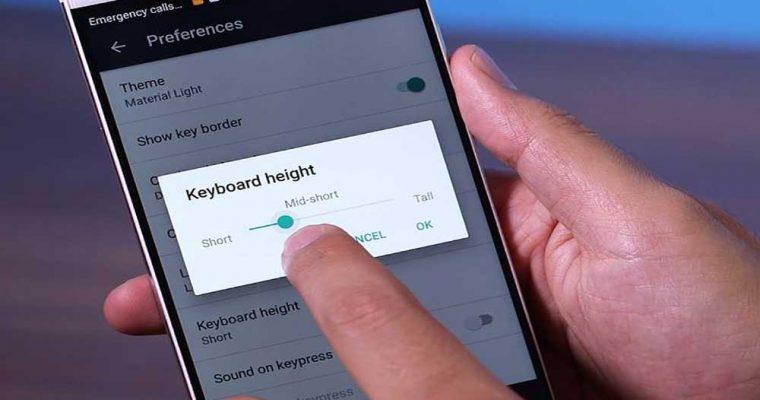 روش تنظیم کردن ارتفاع اپلیکیشن کیبورد گوگل