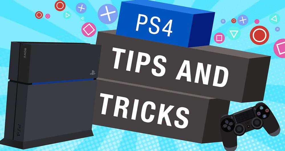 26 نکته کاربردی PS4 و PS4 Pro که کمتر کاربری از وجود آنها با خبر است