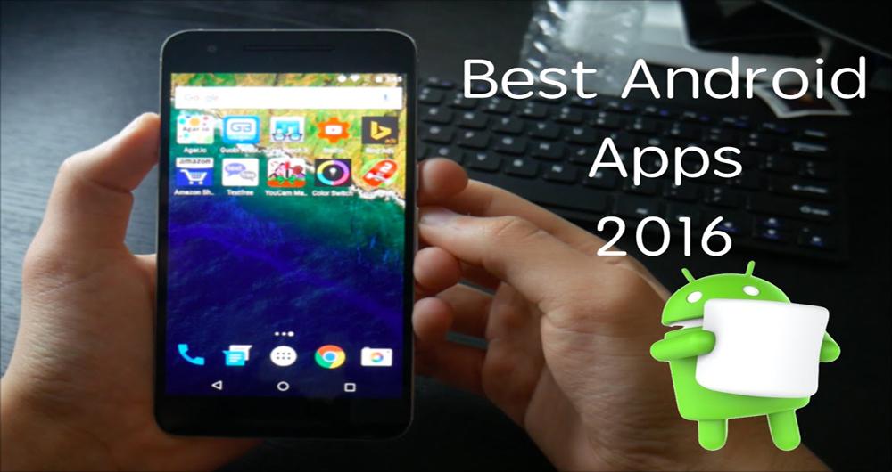 بهترین اپلیکیشن های اندروید در سال ۲۰۱۶