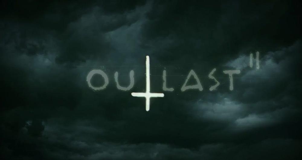 تاریخ انتشار بازی Outlast 2 مشخص شد