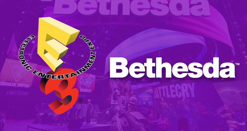E3 2017: پوشش زنده کنفرانس بتسدا