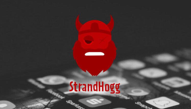 آسیب پذیری StrandHogg در سیستم عامل اندروید