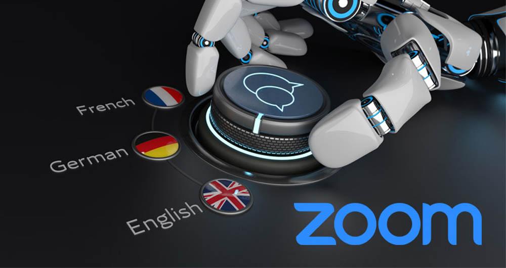 بهبود قابلیت ترجمه بلادرنگ در زوم به کمک هوش مصنوعی